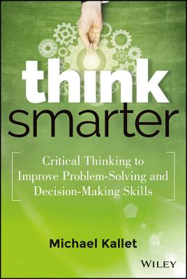 Think Smarter By Kallet, Mike